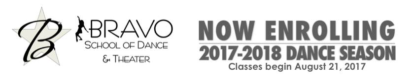 Bravo School of Dance NOW ENROLLING 2017-2018 Dance Season